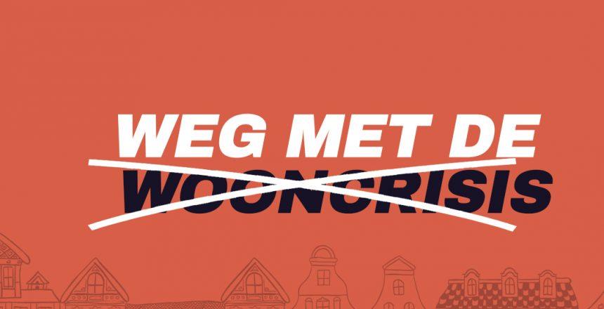 Weg_met_de_wooncrisis_1080x1080